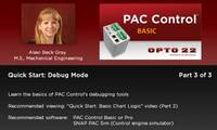 PAC Control QuickStart 3: Debug Mode  (Part 3 of 3)