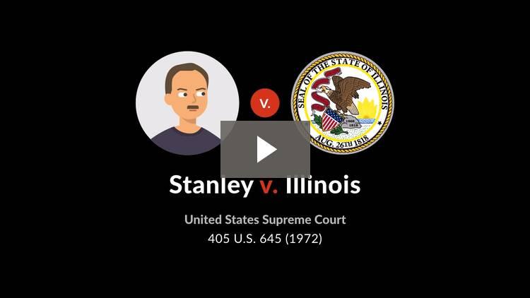 Stanley v. Illinois