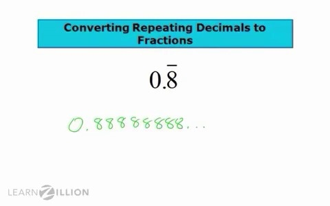 convert repeating decimals into fractions learnzillion