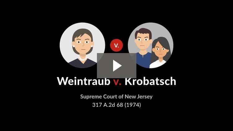Weintraub v. Krobatsch