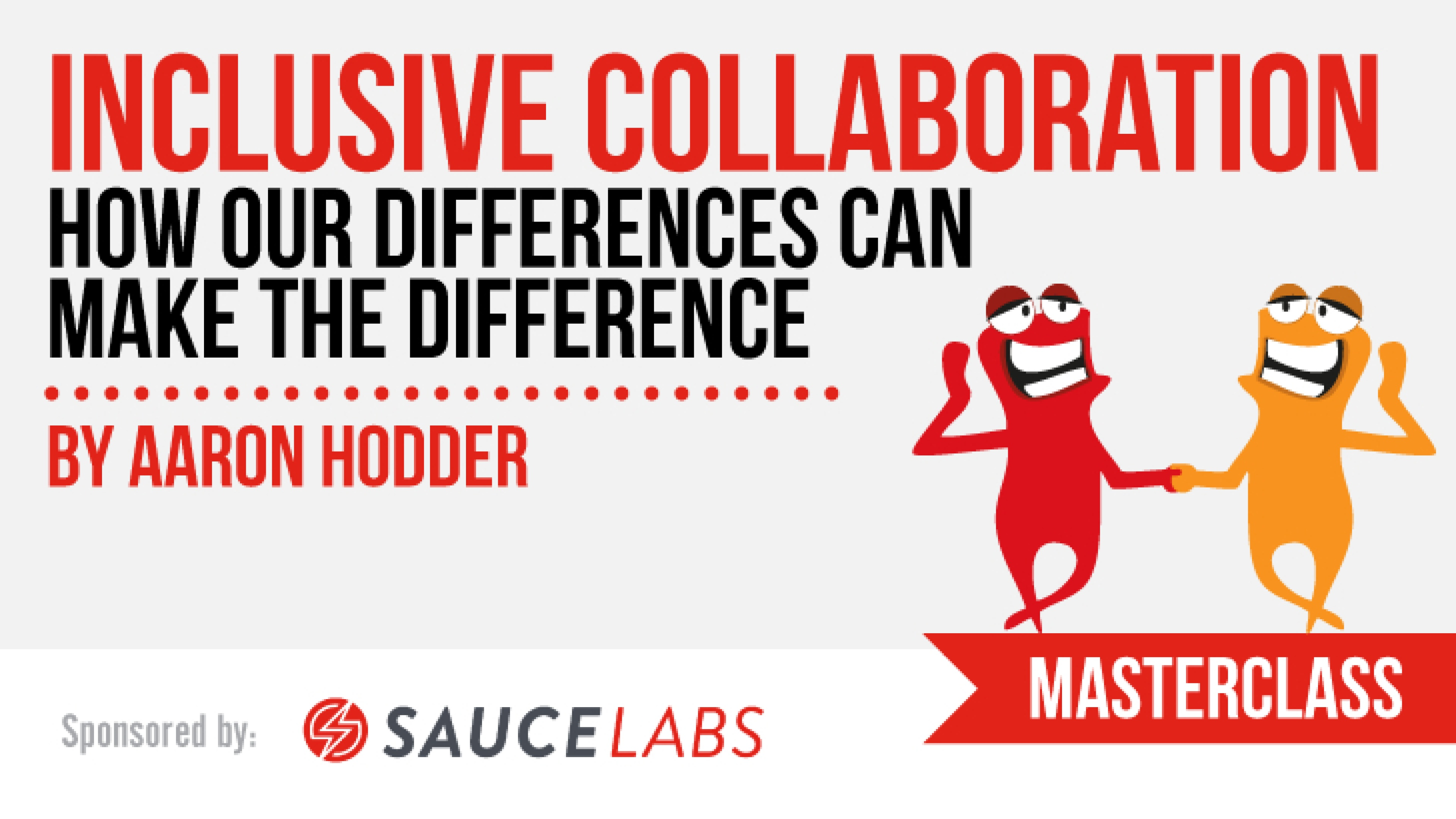 Inclusive Collaboration - how our differences can make the difference with Aaron Hodder