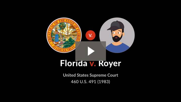 Florida v. Royer
