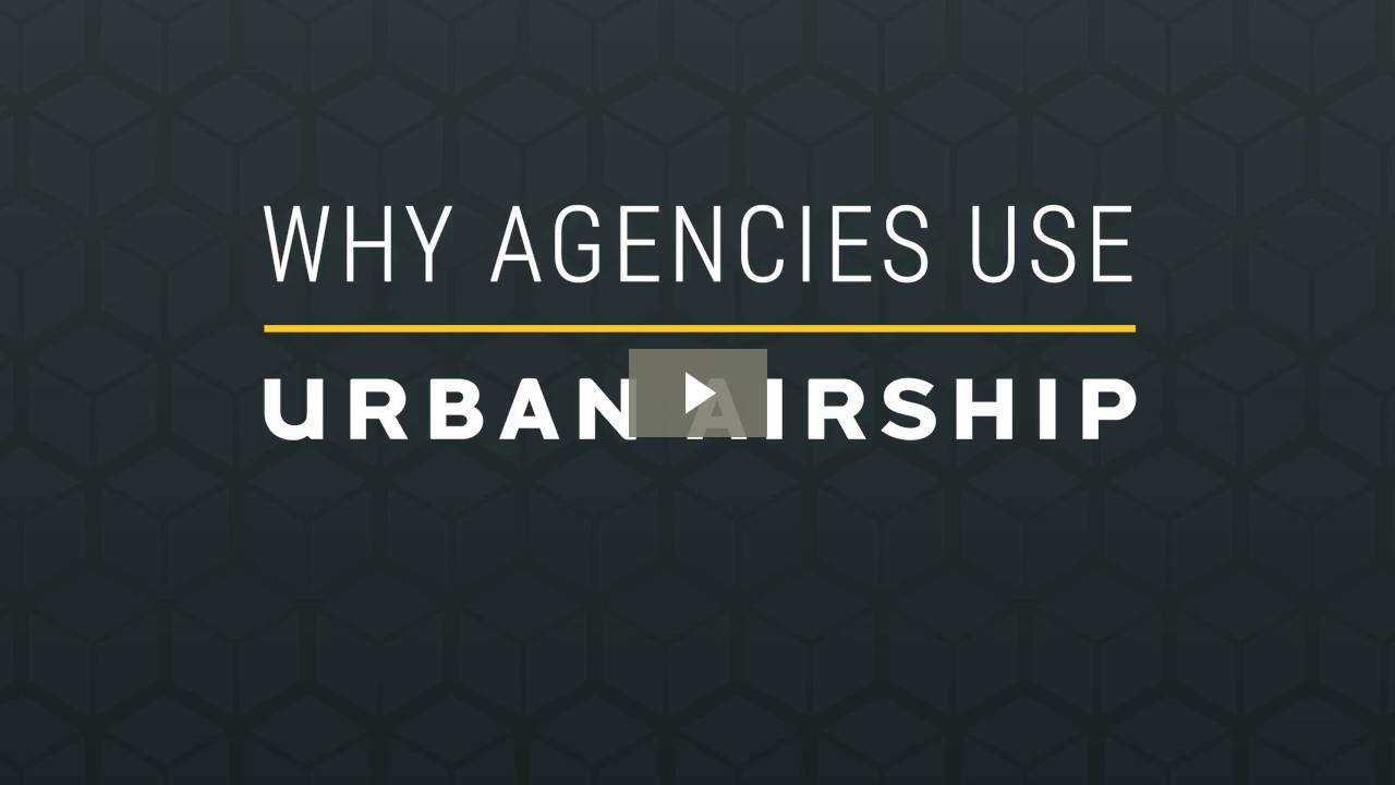 Urban Airship and agencies