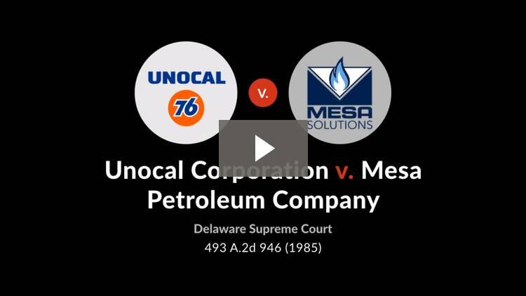 Unocal Corporation v. Mesa Petroleum Co.