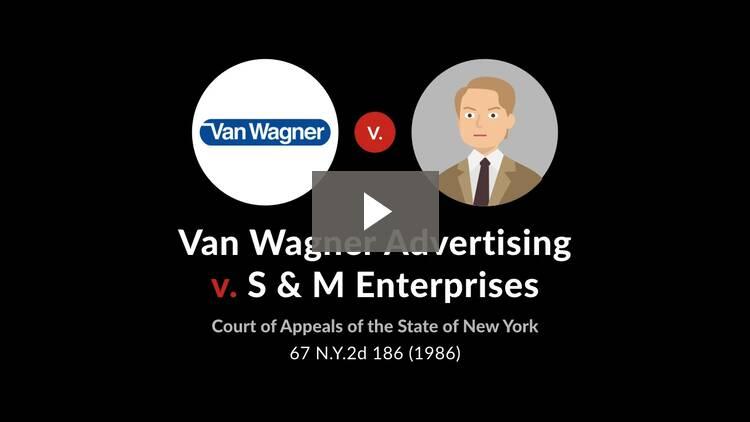 Van Wagner Advertising Corp. v. S & M Enterprises