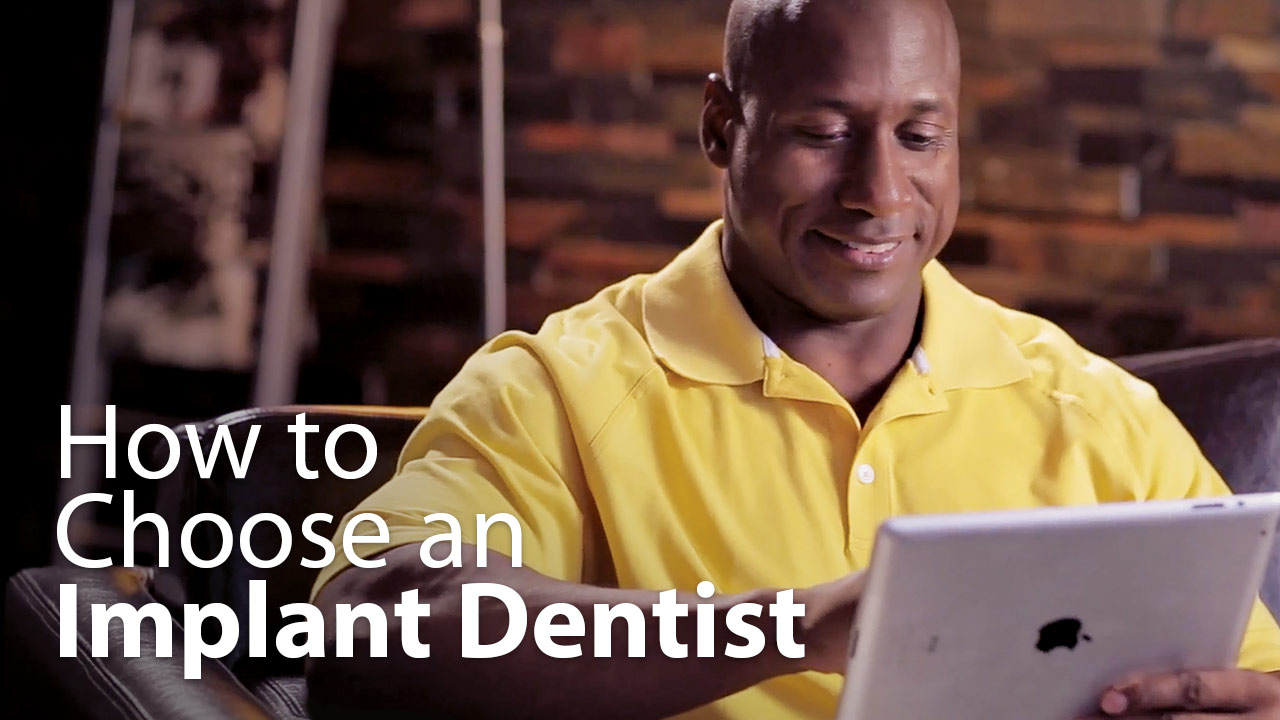 How To Choose an Implant Dentist