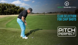 Pitch Perfect - Chipping: Club Selection
