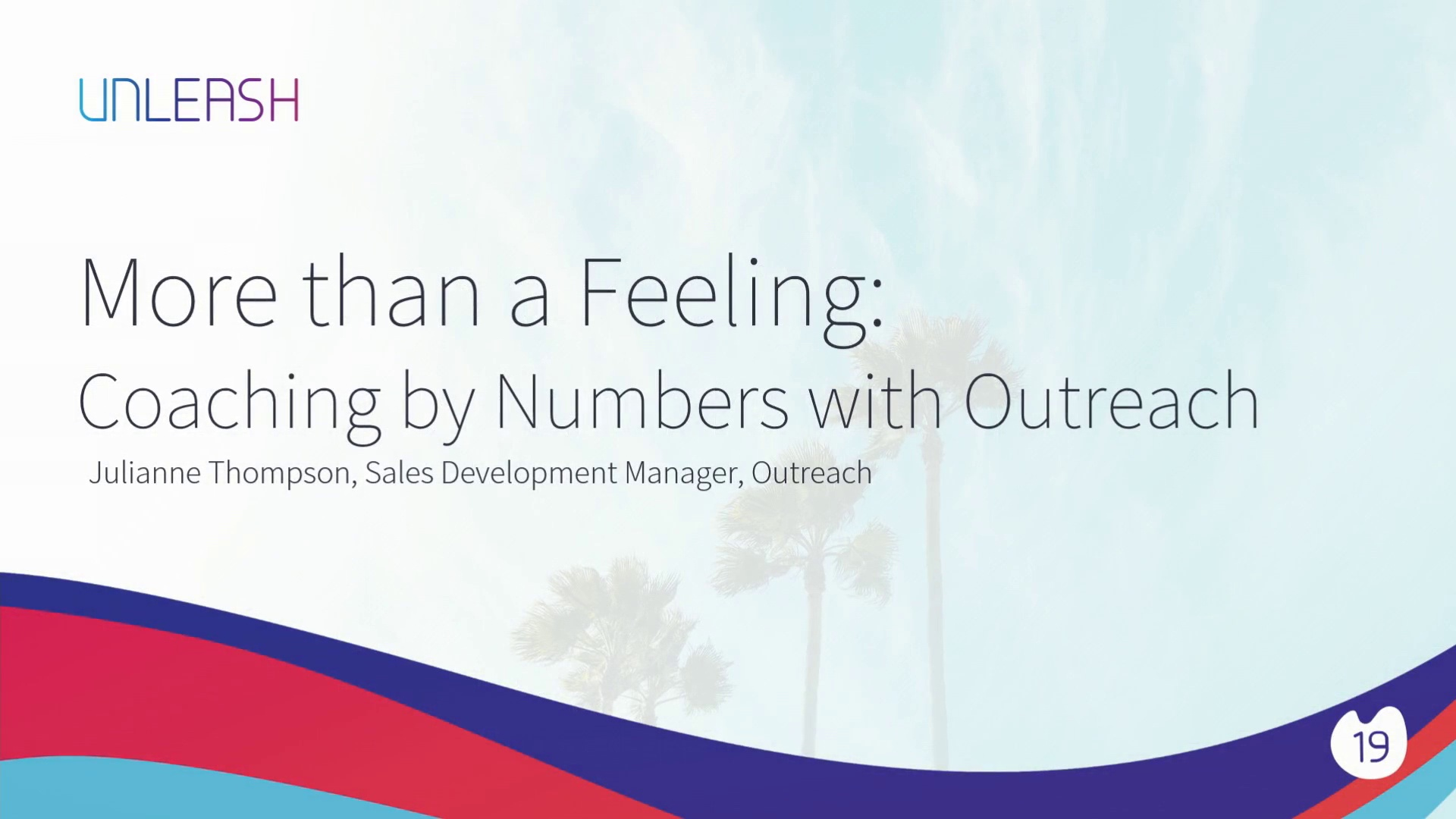 More than a Feeling Coaching by Numbers with Outreach - Julianne Sweat