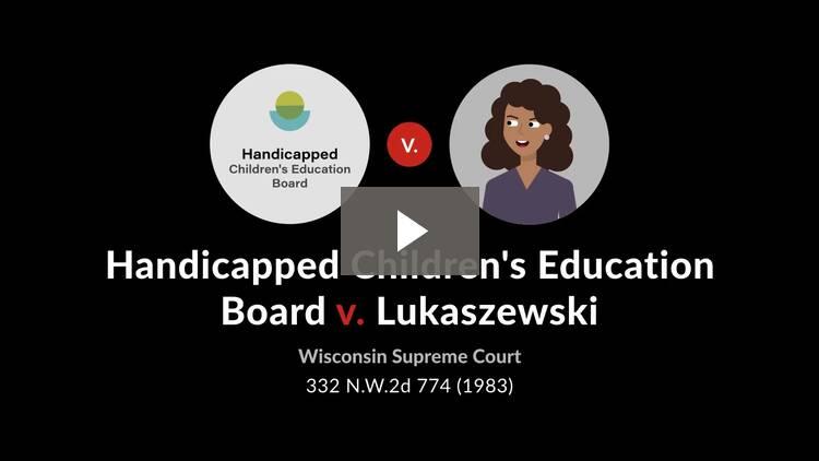 Handicapped Children's Education Board v. Lukaszewski