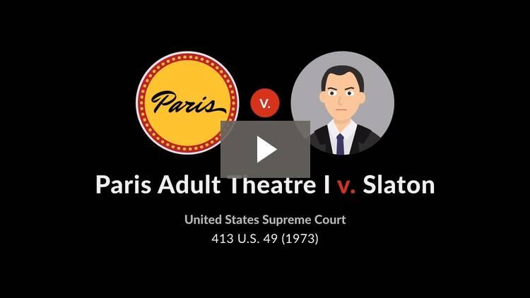 Paris Adult Theatre I v. Slaton