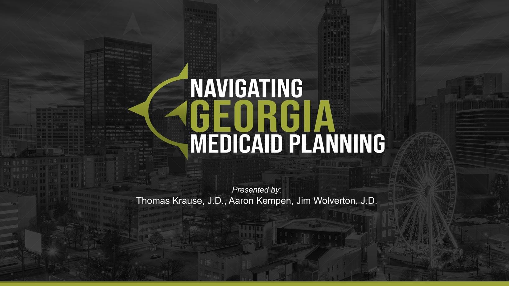 Navigating Georgia Medicaid Planning Virtual Seminar