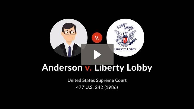 Anderson v. Liberty Lobby, Inc.