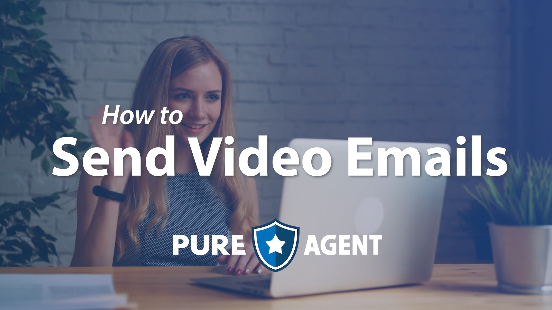How To Video - Send Video Emails with PureAgent