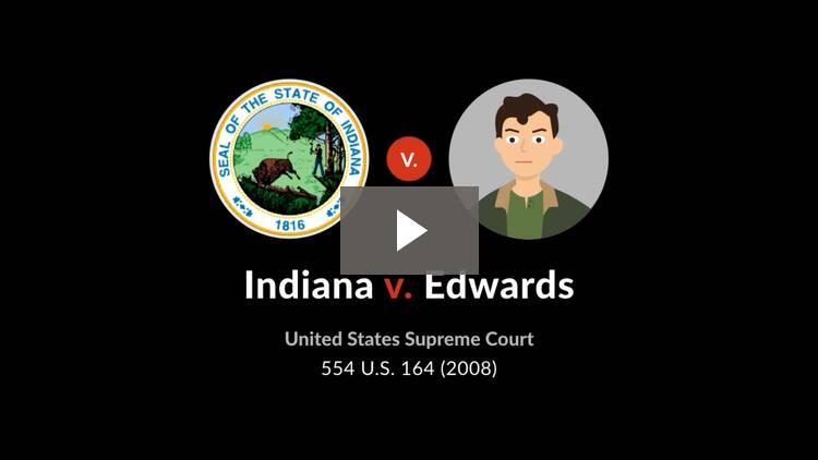 Indiana v. Edwards