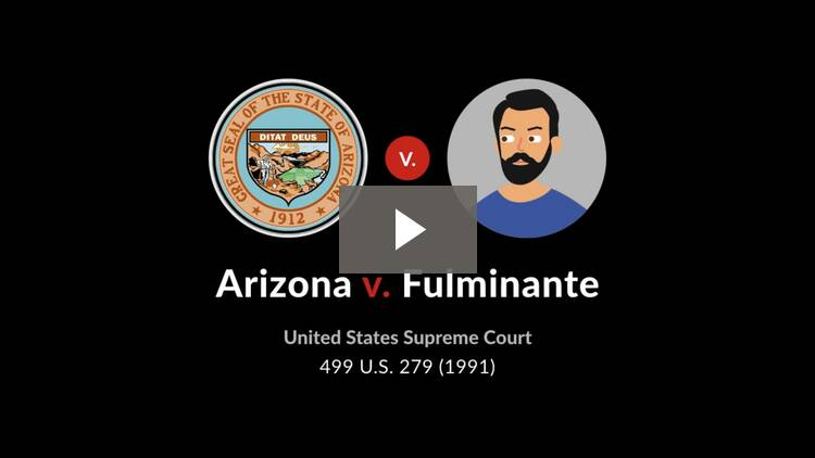 Arizona v. Fulminante