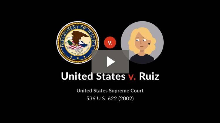 United States v. Ruiz