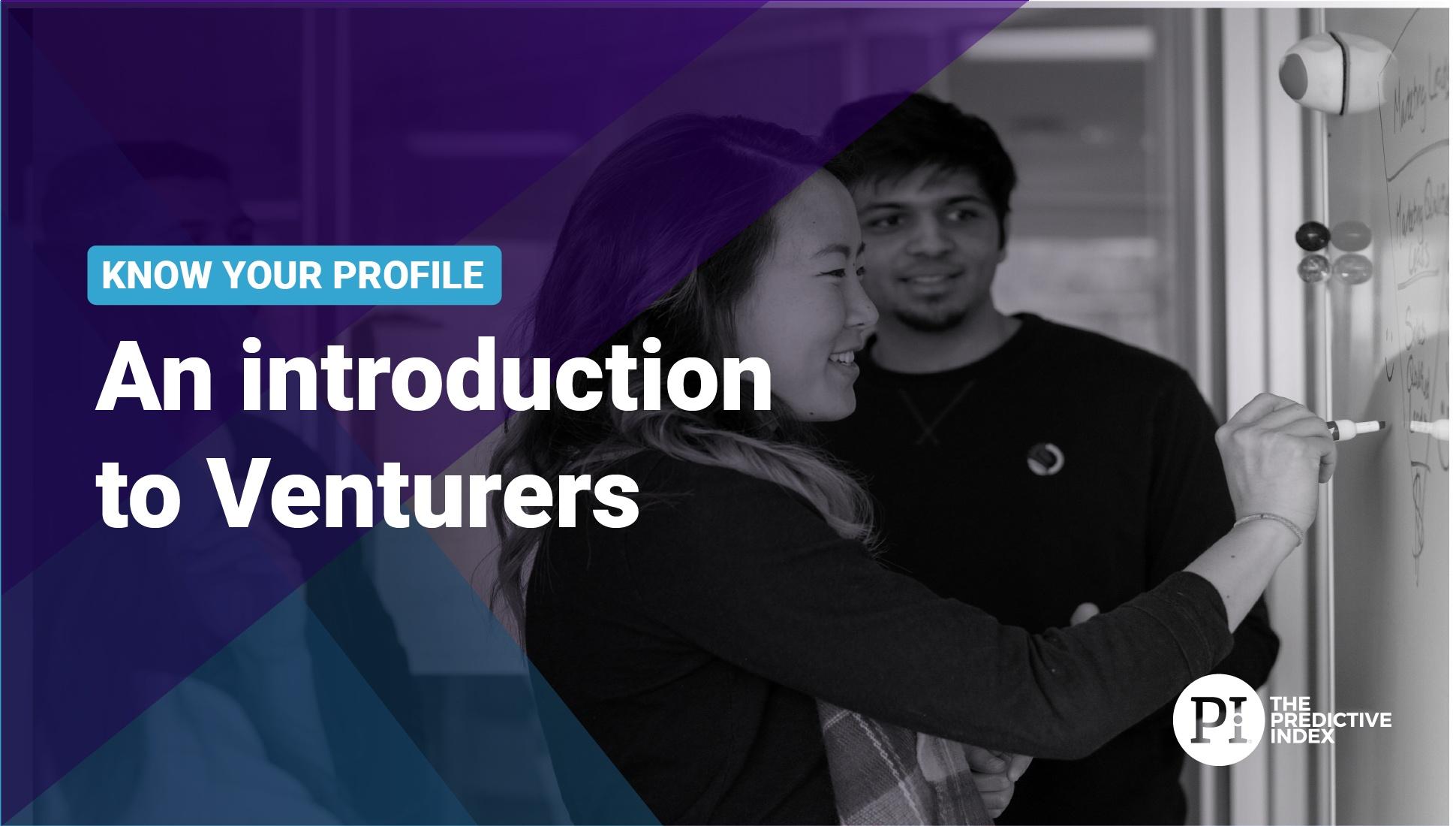 Introducing the Venturer