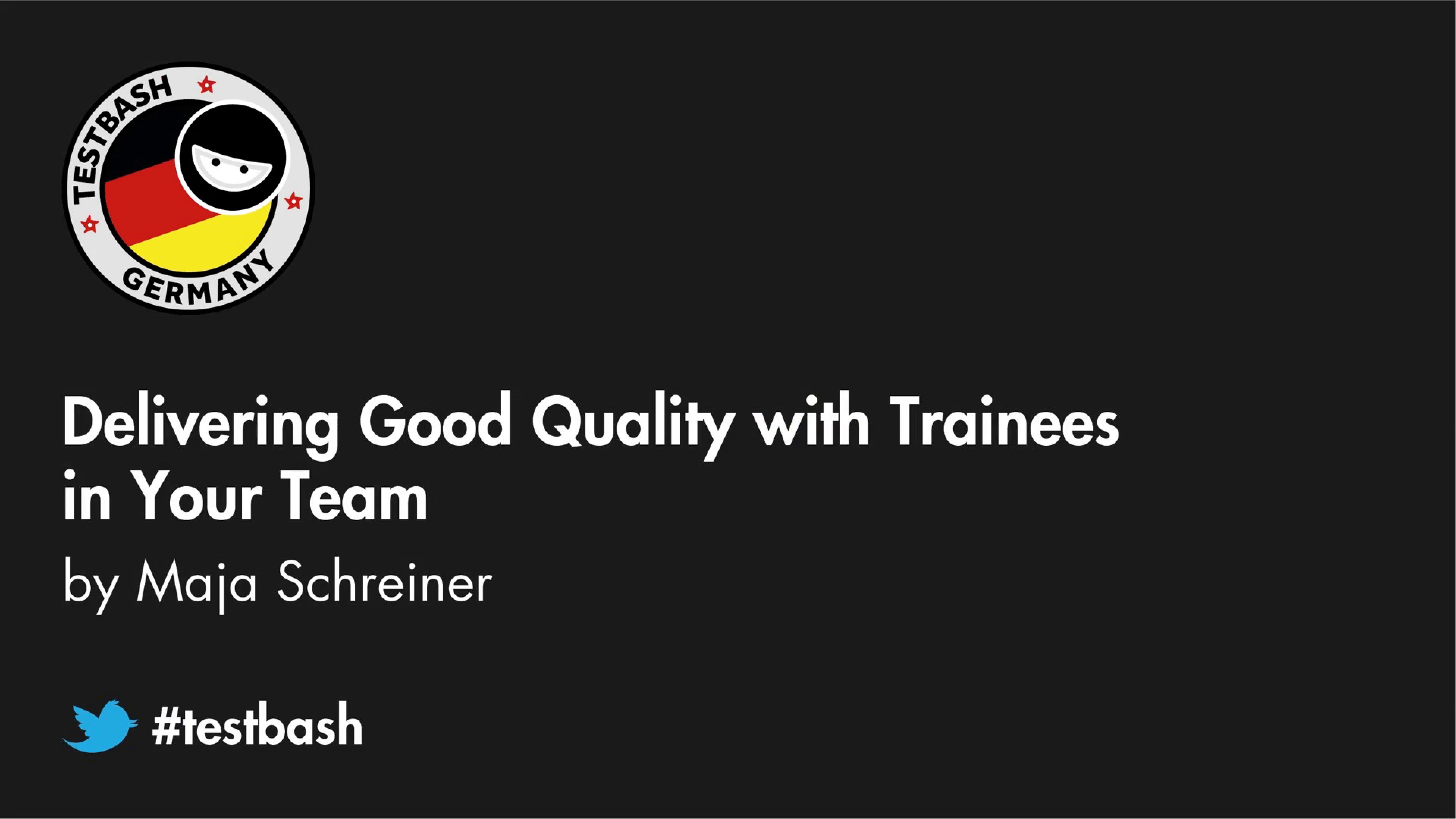 Delivering Good Quality With Trainees In Your Team - Maja Schreiner
