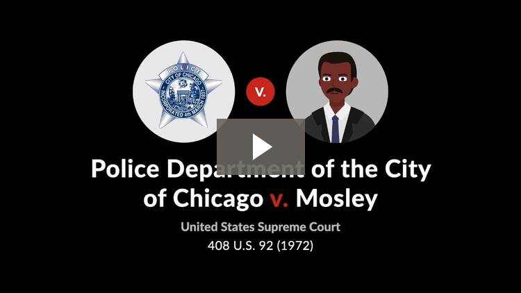 Police Department of the City of Chicago v. Mosley