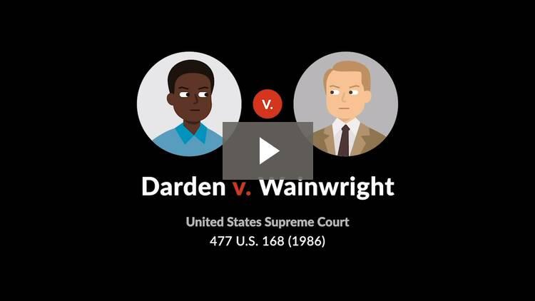 Darden v. Wainwright