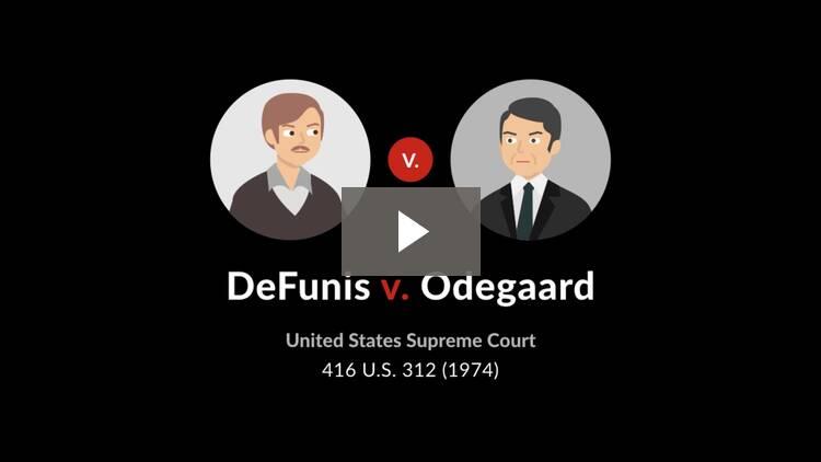 DeFunis v. Odegaard