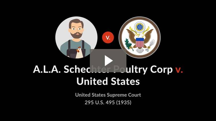 A.L.A. Schechter Poultry Corp. v. United States
