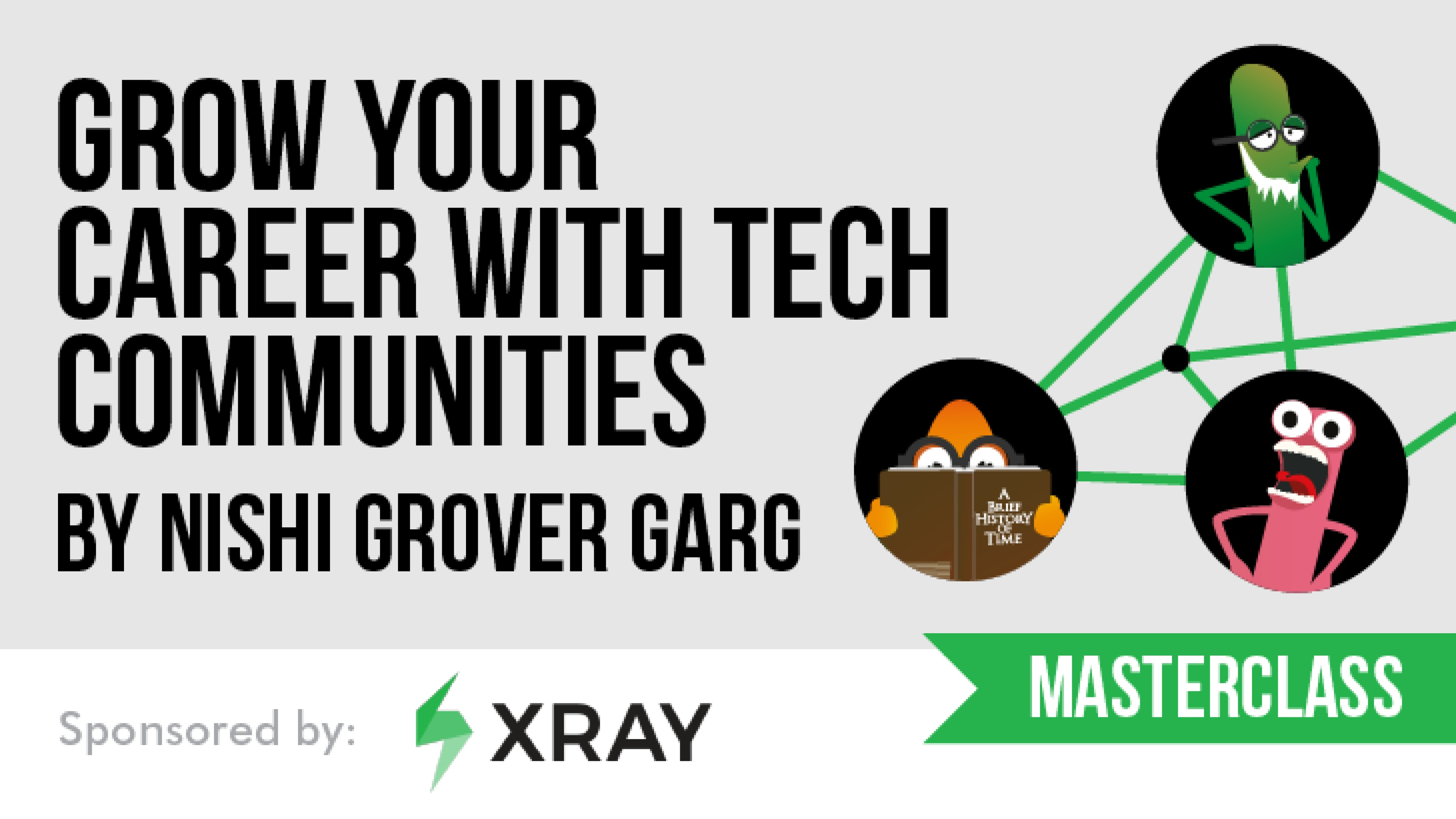 Grow your Career with Tech Communities with Nishi Grover Garg