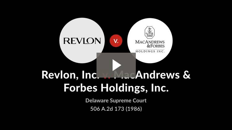 Revlon, Inc. v. MacAndrews & Forbes Holdings, Inc.