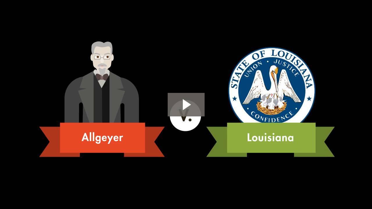 Allgeyer v. Louisiana