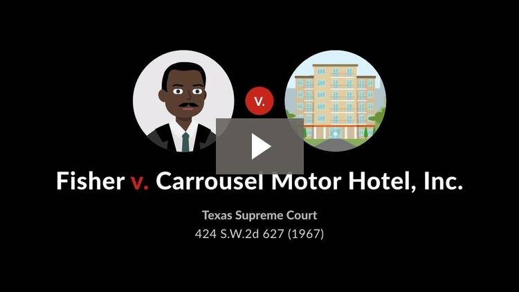 Fisher v. Carrousel Motor Hotel, Inc.