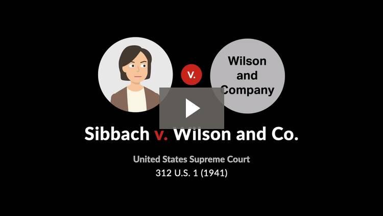 Sibbach v. Wilson & Co.