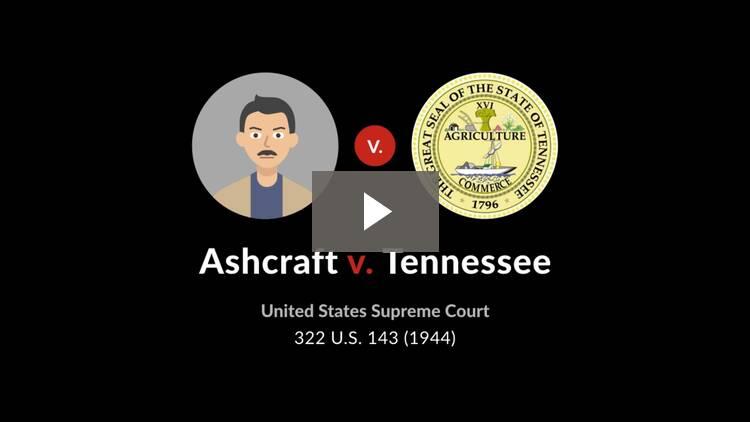 Ashcraft v. Tennessee