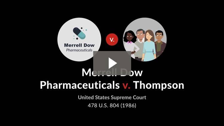 Merrell Dow Pharmaceuticals v. Thompson