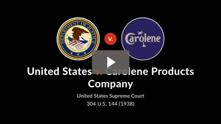 United States v. Carolene Products Co.