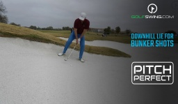Pitch Perfect - Bunkers: Downhill Lie