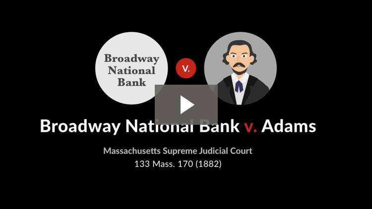 Broadway National Bank v. Adams