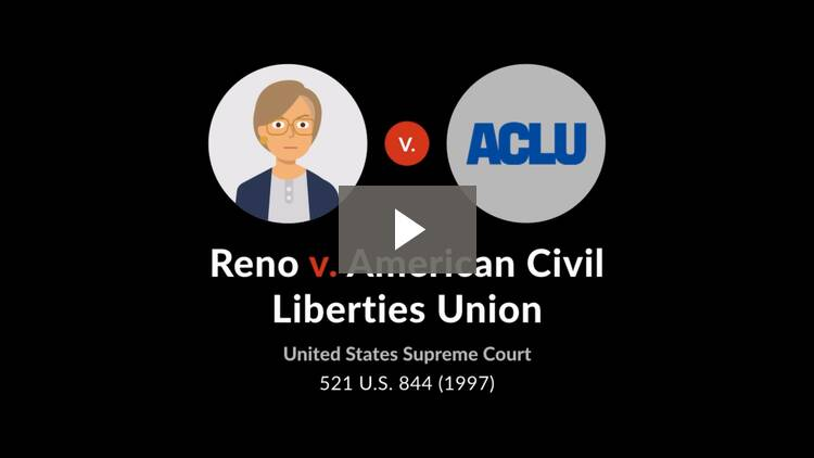 Reno v. American Civil Liberties Union