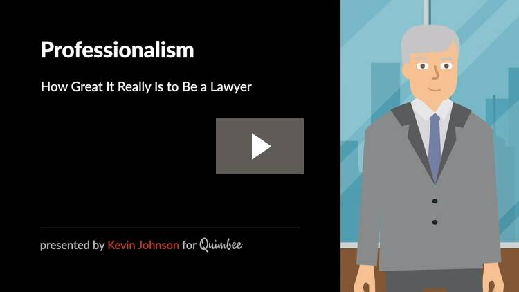 Professionalism: How Wonderful it Really is to be a Lawyer