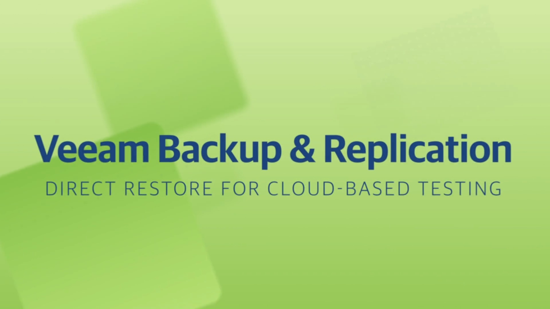 Product launch v11 - VBR - Direct Restore for Cloud-based Testing