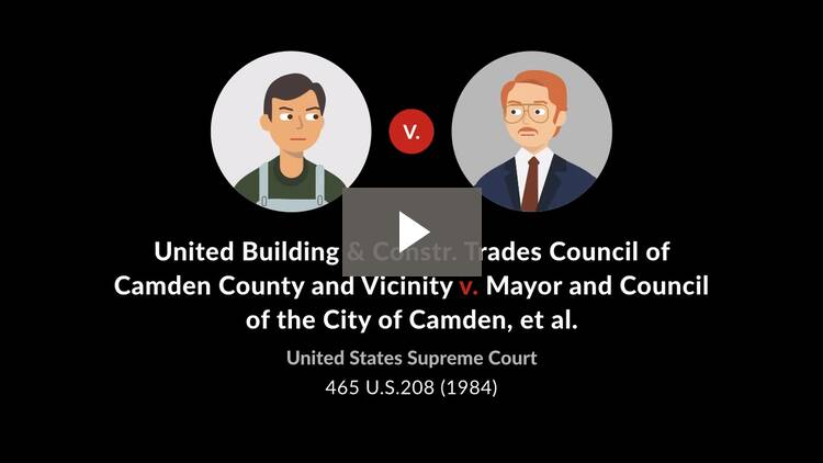United Building & Construction Trades Council of Camden County v. Mayor & Council of the City of Camden