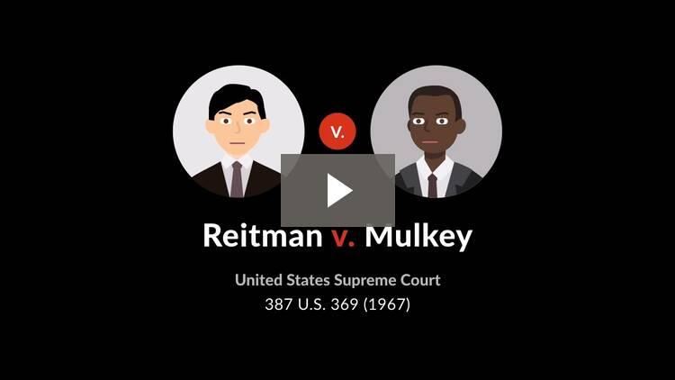 Reitman v. Mulkey