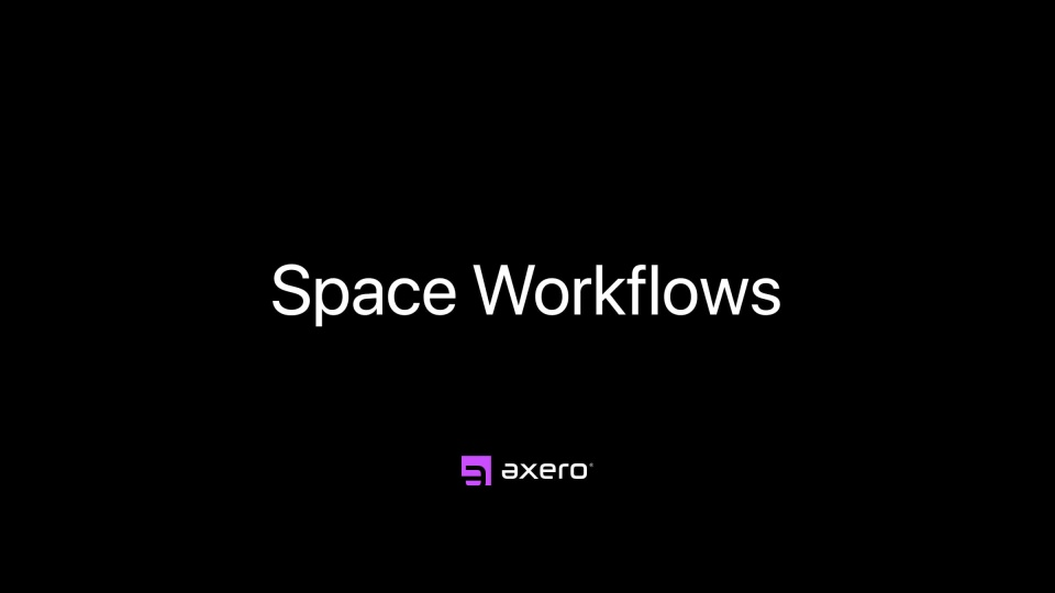 Space Workflows