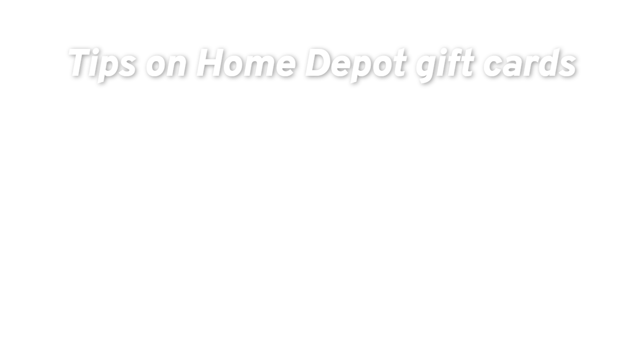 The Home Depot Gift Card Balance Giftcards Com