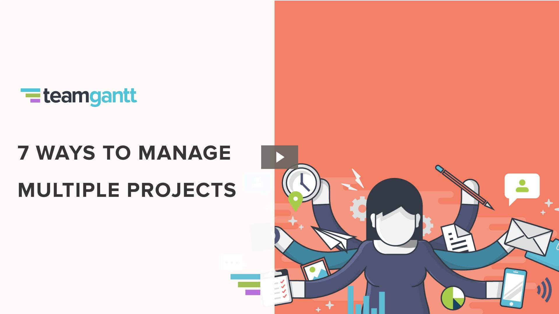 7 Ways to Manage Multiple Projects (and keep clients happy)