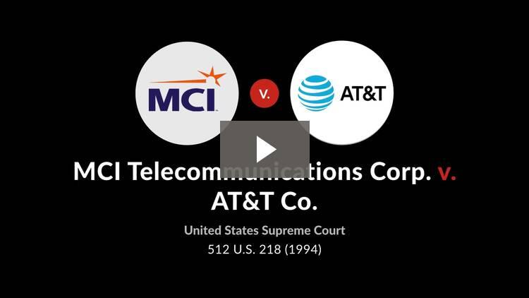 MCI Telecommunications Corp. v. AT&T Co.