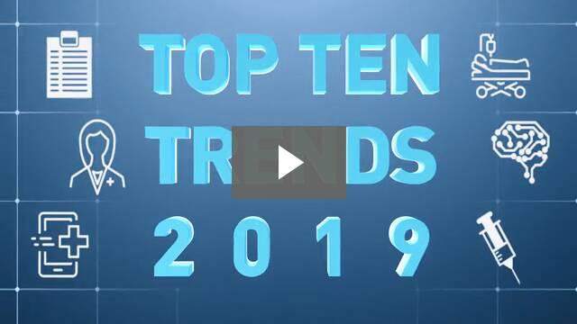 2019 Ten Healthcare Trends