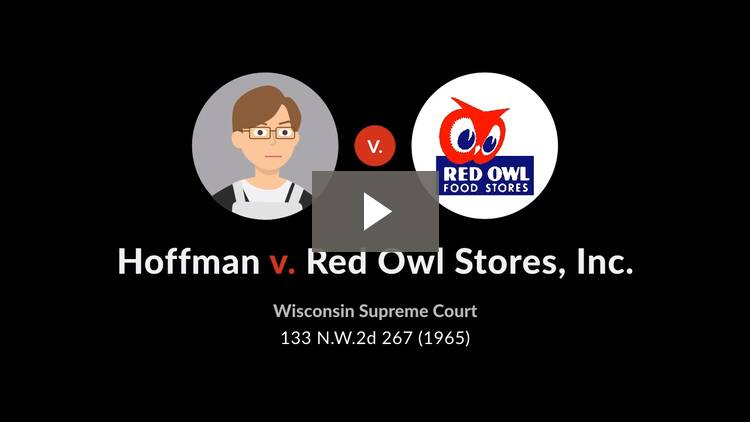 Hoffman v. Red Owl Stores, Inc.