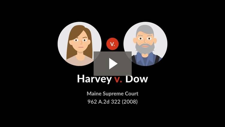 Harvey v. Dow