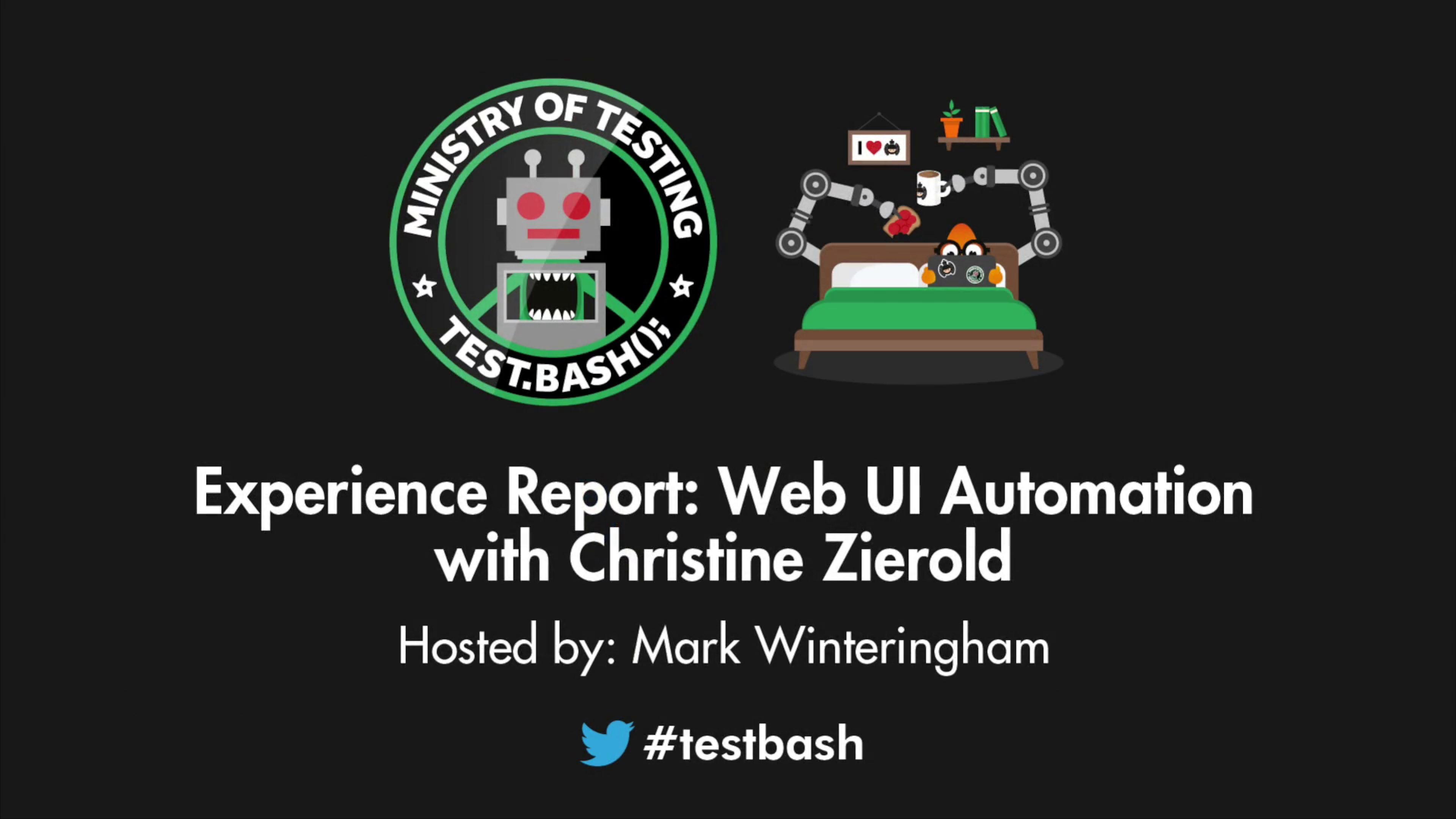 Experience Report: Web UI Automation - Christine Zierold