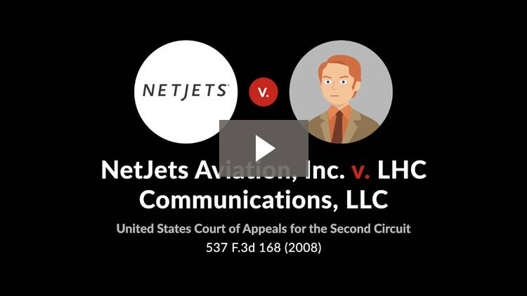 NetJets Aviation, Inc. v. LHC Communications, LLC